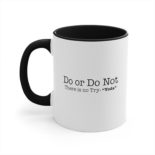 Mug (There is No Try)