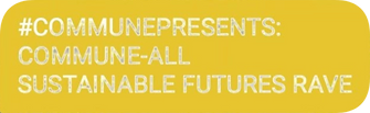 sustainable futures rave text.png