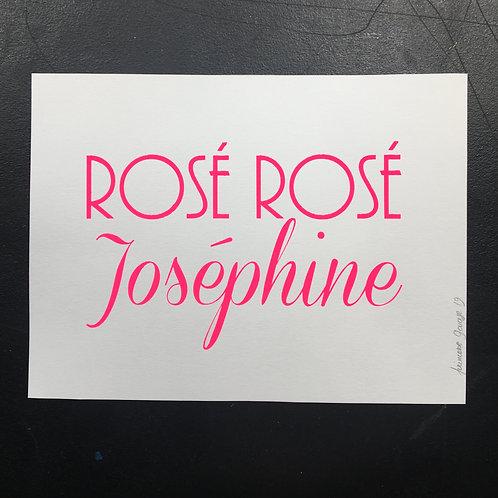 Affiche Rosé Rosé Joséphine