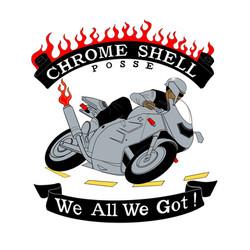 Chrome Shell Posse