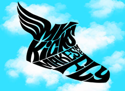 My Kicks Makes me Fly
