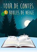 Tour de contes et Boules de Neige