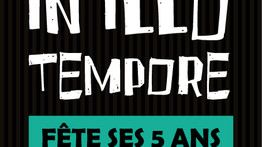 In Illo Tempore fête ses 5 ans ! Programmation détaillée