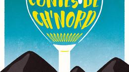 Contes de Ch'Nord : version solo, duo ou trio