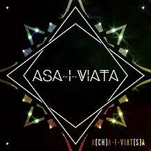 Asa-I-Viata - A[ch]a-I-Viat[s]a.jpg