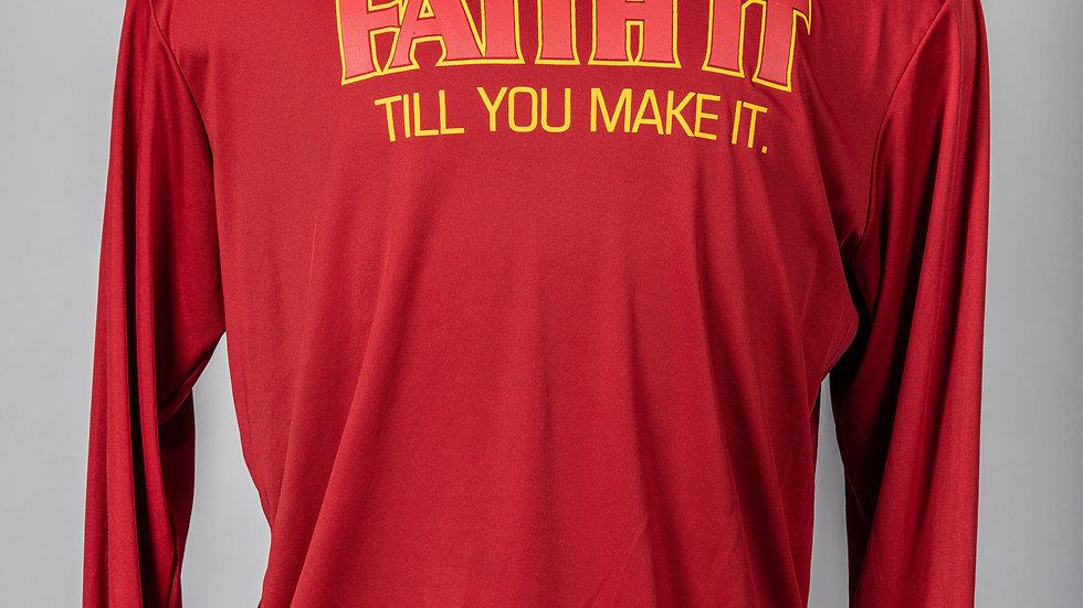 Faith it Till You Make it athletic long sleeve