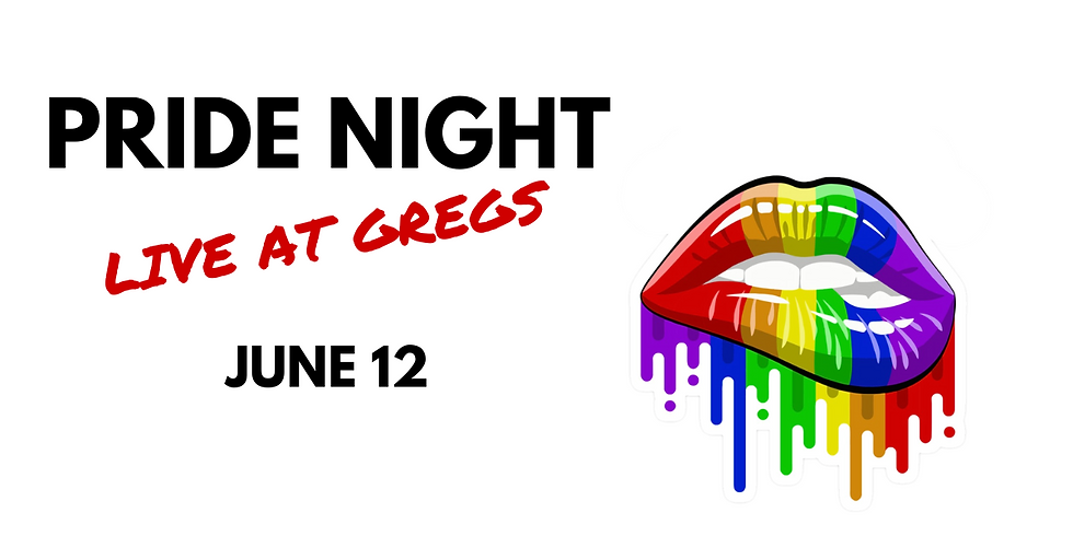 Pride Night Live at Gregs