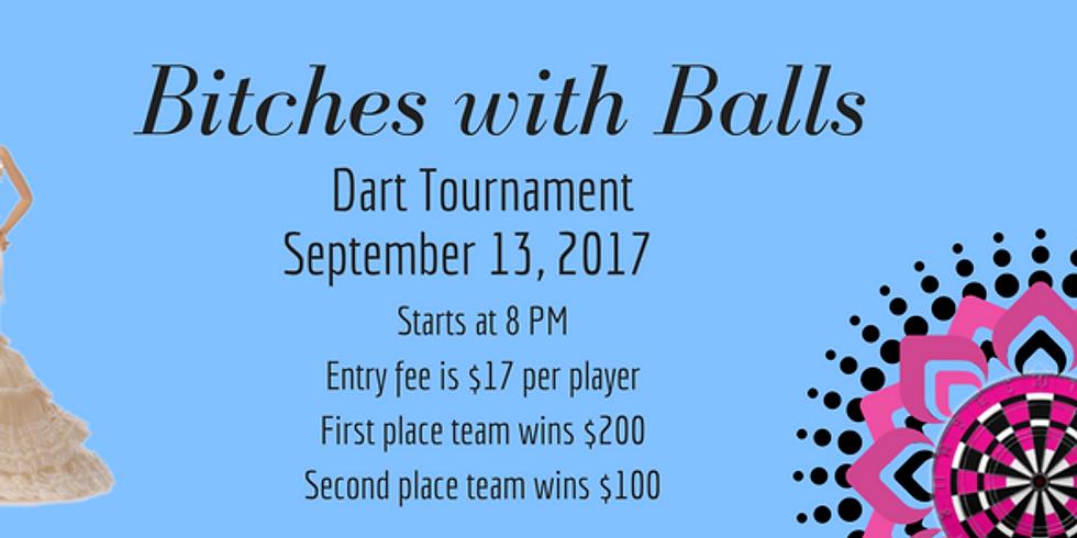 Bitches With Balls Dart Tournament