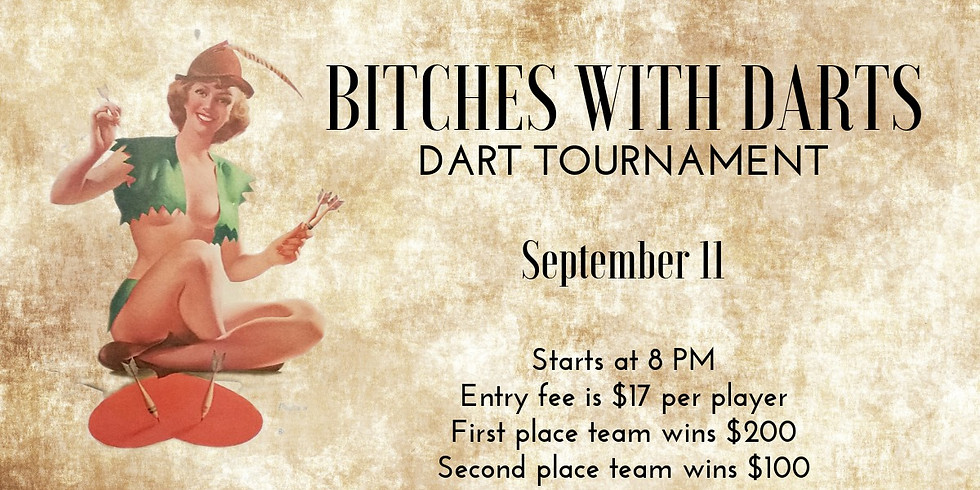 Bitches with Darts