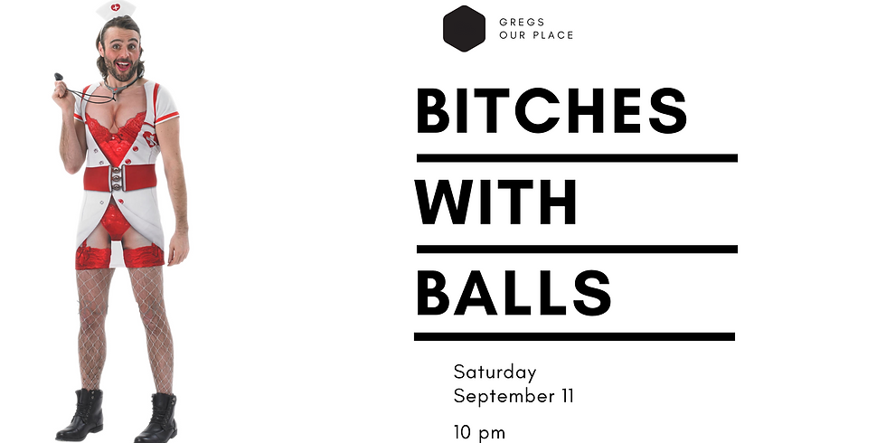 Bitches with Balls