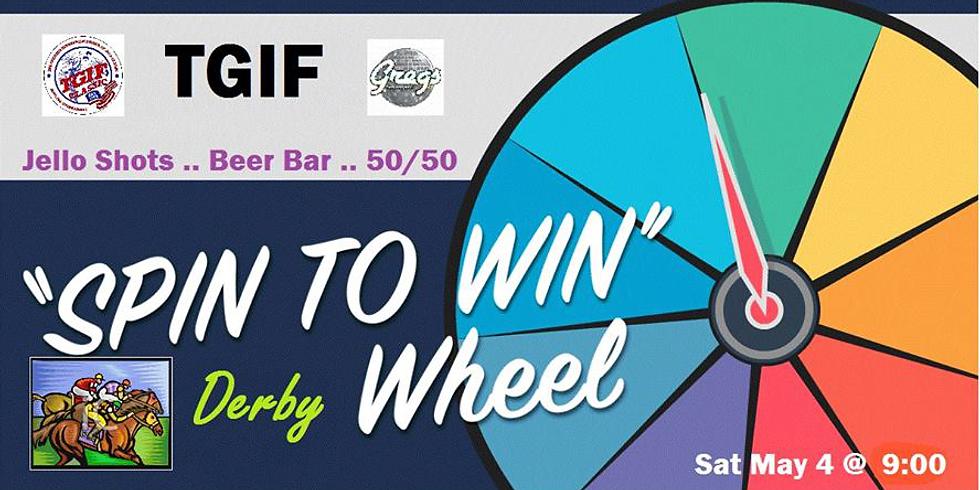 TGIF Derby Wheel 2019