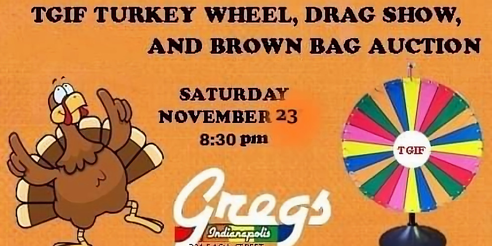TGIF Classic Turkey Wheel and Brown Bag Auction