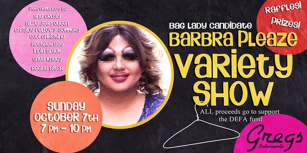 The Barbra Pleaze Variety Show