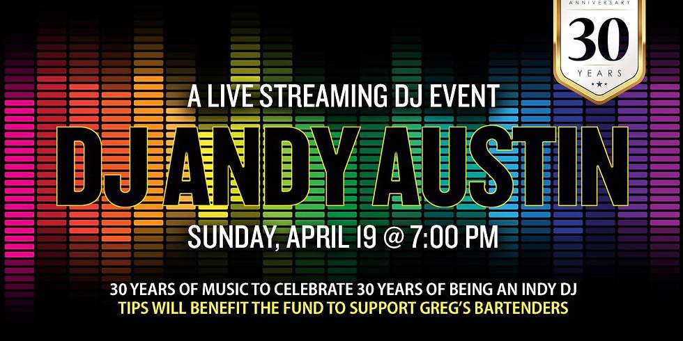 DJ Andy Austin 30th Anniversary live DJ set