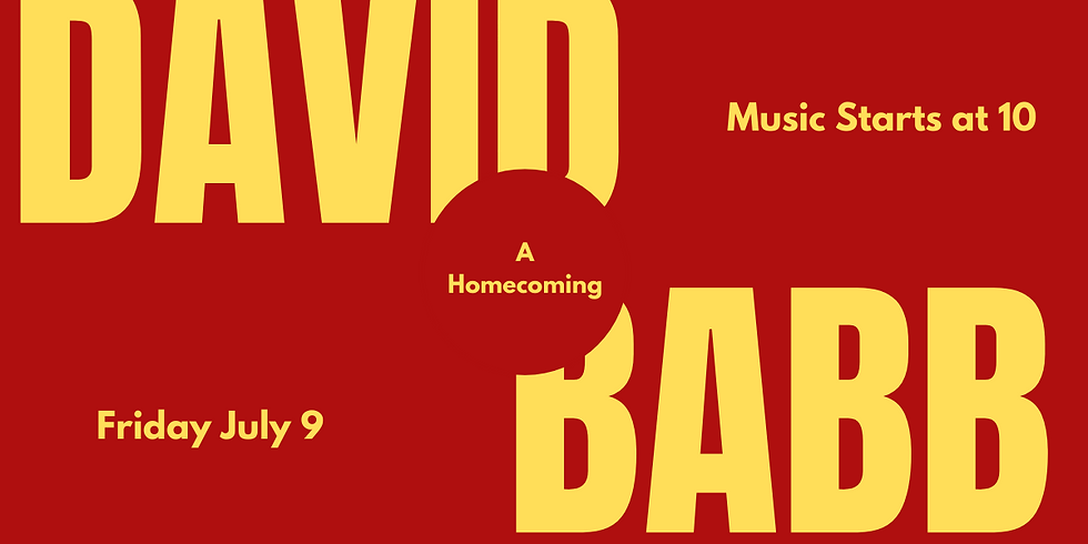 Gregs Our Place Presents: DJ David Babb - A Homecoming