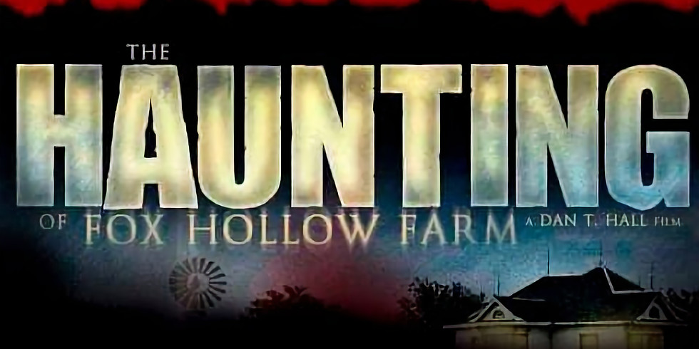 The Haunting of Fox Hallow Farm Viewing
