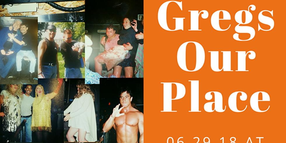 Gregs Anniversary- Gregs Turns 38