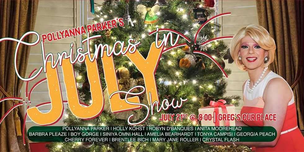 Pollyanna Parker's Christmas in July Show