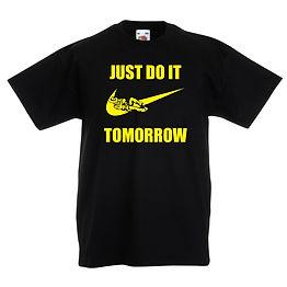 Just Do It Tomorrow shirt