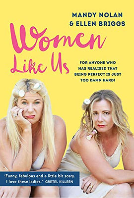 Women Like Us by Ellen Briggs and Mandy Nolan