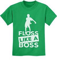 Floss Like a Boss shirt