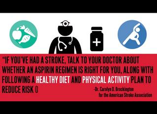 Be aware of STROKE'sannualoccurrencesand take steps to prepare and or prevent future episodes..F