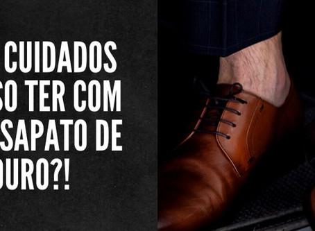 Você sabe os cuidados que deve ter com o seu Sapato em couro?!