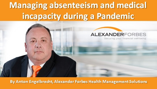 Managing absenteeism and medical incapacity during a Pandemic
