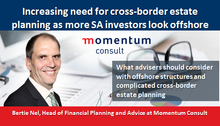 Increasing need for cross-border estate planning as more SA investors look offshore