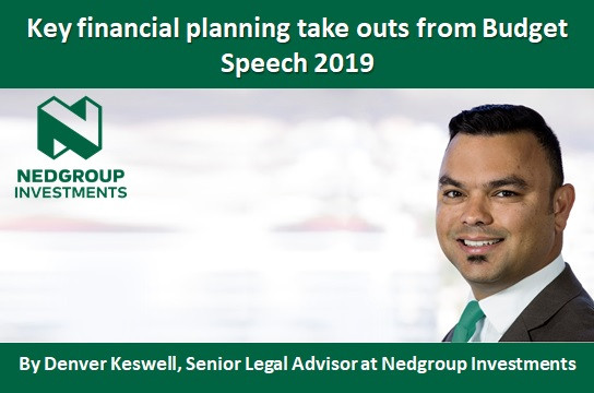 Key financial planning take outs from Budget Speech 2019