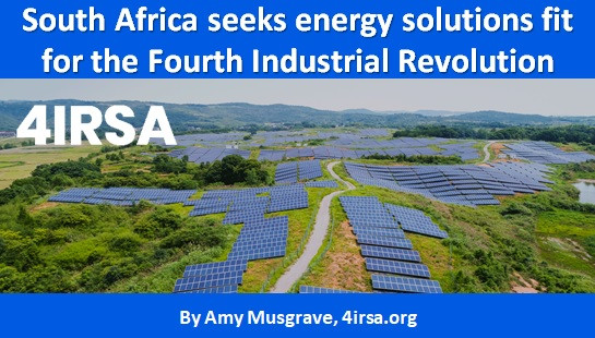 South Africa seeks energy solutions fit for the Fourth Industrial Revolution