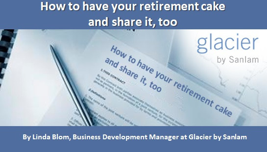How to have your retirement cake and share it, too