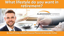What lifestyle do you want in retirement?