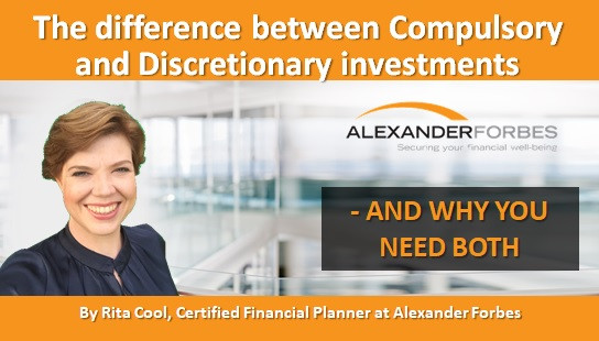 The difference between Compulsory and Discretionary investments - And why you need both
