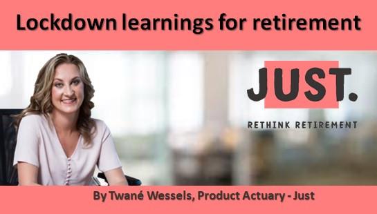 Lockdown learnings for retirement