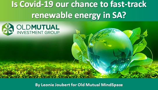 Is Covid-19 our chance to fast-track renewable energy in SA?