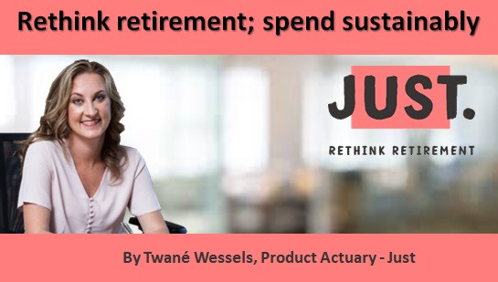 Rethink retirement; spend sustainably