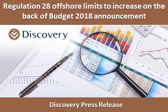 Regulation 28 offshore limits to increase on the back of Budget 2018 announcement