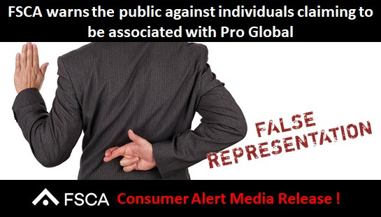 FSCA warns the public against individuals claiming to be associated with Pro Global