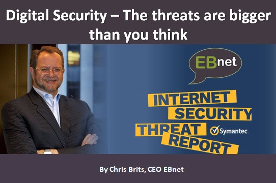 Digital Security – The threats are bigger than you think