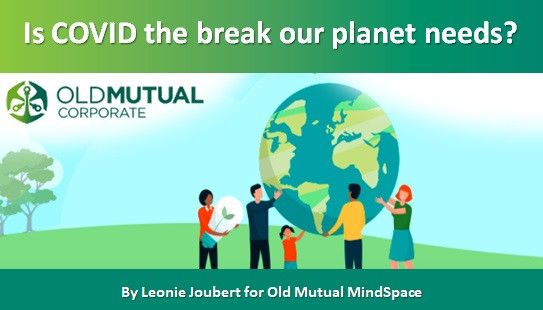 Is COVID the break our planet needs?