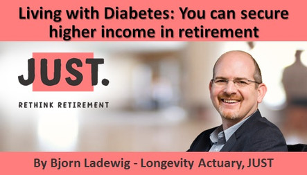 Living with Diabetes: You can secure higher income in retirement