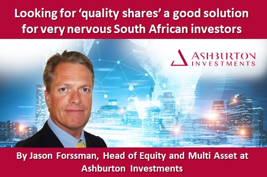 Looking for 'quality shares' a good solution for very nervous South African investors