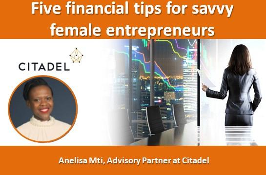 Five financial tips for savvy female entrepreneurs