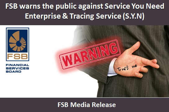 FSB warns the public against Service You Need Enterprise & Tracing Service (S.Y.N)