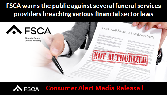 FSCA warns the public against several funeral services providers breaching various financial sector
