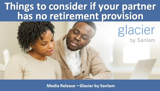 Things to consider if your partner has no retirement provision