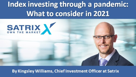 Index investing through a pandemic: What to consider in 2021