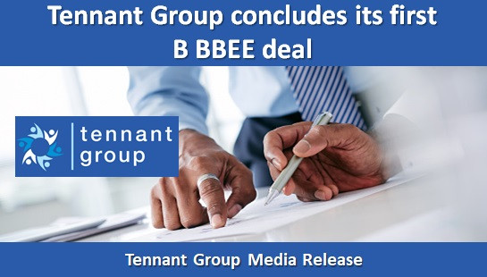 Tennant Group concludes its first B BBEE deal