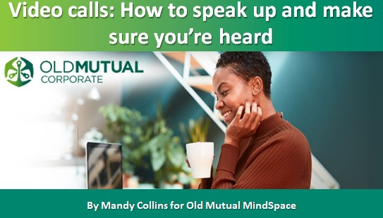 Video calls: How to speak up and make sure you're heard